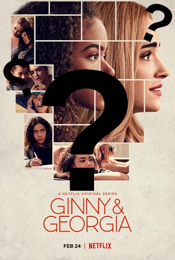 Netflixs Ginny and Georgia Review